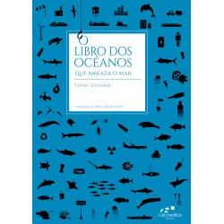 O libro dos océanos. Que ameaza o mar