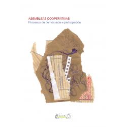Asembleas cooperativas. Procesos de democracia e participación